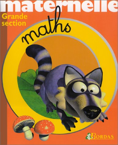 MATERNELLE MATHS GS NE (Ancienne Edition)
