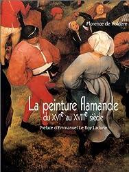 La Peinture flamande du XVIe au XVIIIe siècle