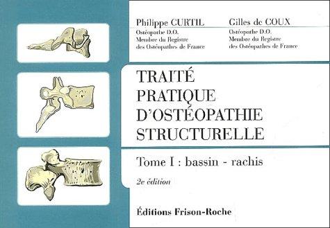 Traité pratique d'ostéopathie structurelle, tome 1 : Bassin-Rachis
