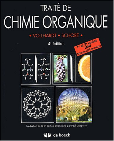 Traité de chimie organique par Peter Vollhardt