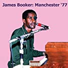 James Booker: Manchester '77