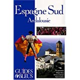 Guide Bleu : Espagne du Sud