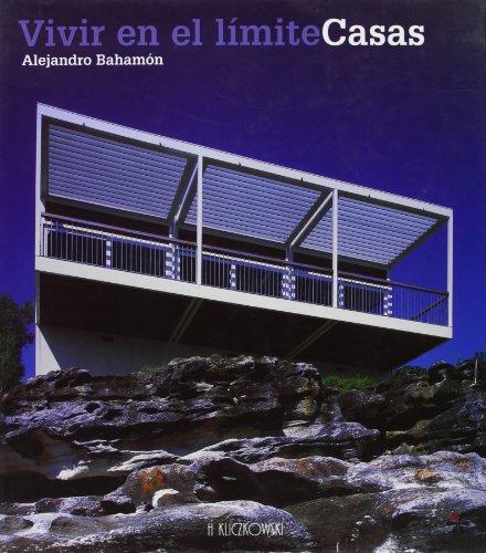 Vivir en el limite Casas por Alejandro Bahamon