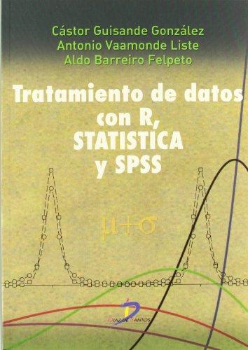 Tratamiento de datos con R. Statistical y SPSS por Aldo Barreiro Felpeto, Cástor Guisande González, Antonio Vaamonde Liste