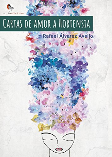 Cartas de amor a Hortensia (Volumen 1) eBook: Rafael Álvarez ...