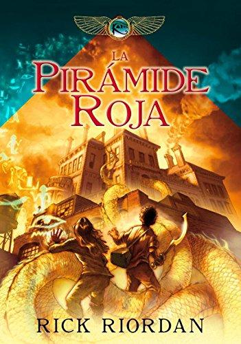 La pirámide roja (Las crónicas de los Kane 1) par RICK RIORDAN