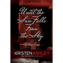 Until the Sun Falls from the Sky (The Three Series Book 1) (English Edition)
