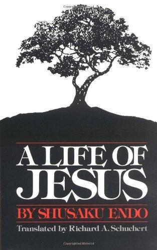 A Life of Jesus por Shusaku Endo