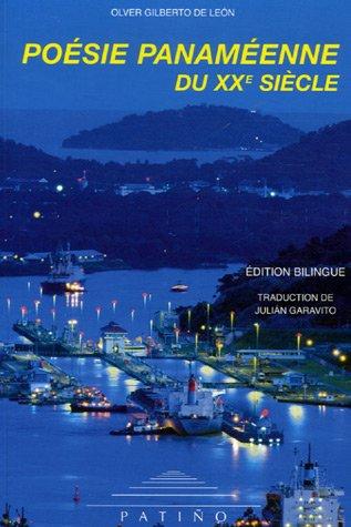 Poésie panaméenne du XXe sièle : Edition bilingue français-espagnol par Olver Gilberto De Leon
