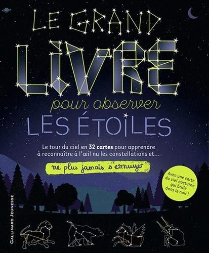 Le grand livre pour observer les étoiles par Collectif