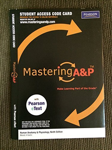 MasteringA&P with Pearson EText - Valuepack Access Card - for Human Anatomy & Physiology (ME Component) 9th Edition by Elaine N. Marieb, Katja Hoehn (2011) Hardcover