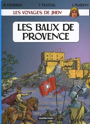 Les voyages de Jhen : Les Baux de Provence