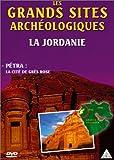 Les Grands sites archéologiques : La Jordanie