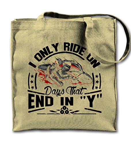 I Only Ride On Days That End In Y Funny Hobby Motorcycle Natural Canvas Tote Bag, Cloth Shopping Shoulder Bag (Hobby-natural)