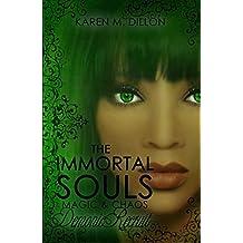 Demonic Recruit: The Immortal Souls (The Immortal Souls: Magic & Chaos Book 3)