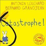 Catastrophe !