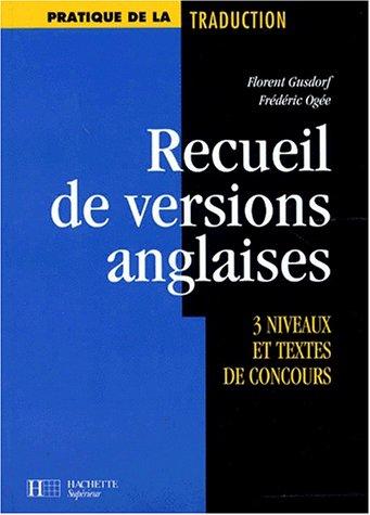 Recueil de versions anglaises : 3 niveaux et textes de concours