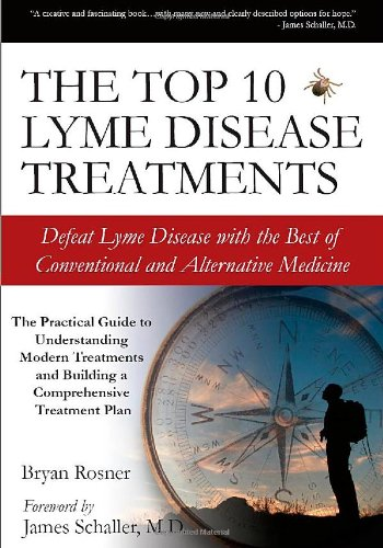 the-top-10-lyme-disease-treatments-defeat-lyme-disease-with-the-best-of-conventional-and-alternative