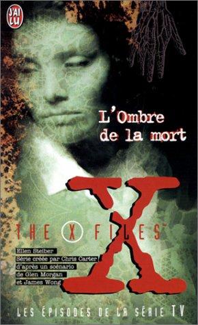L'Ombre de la mort : The X Files