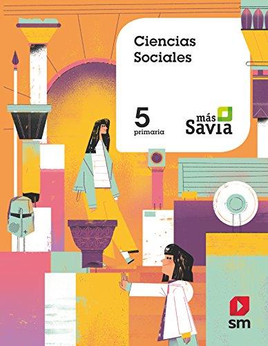 Ciencias sociales. 5 Primaria. Más Savia.
