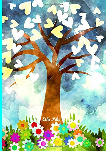 Ethi Pike - Tree of Hearts/Colorful Notebook/Extended Lines/Soft Matte: An Ethi Pike Collectible Journal