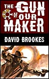 Image de The Gun of Our Maker (English Edition)