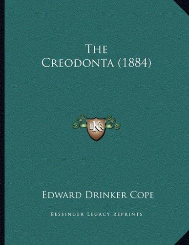 The Creodonta (1884)