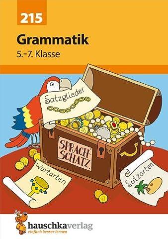 Grammatik 5.-7. Klasse (Deutsch: Grammatik, Band 911)