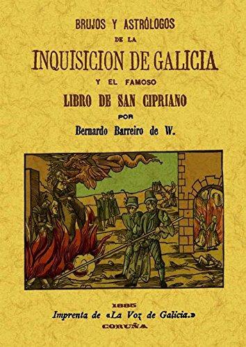 Brujos y astrólogos de la Inquisición de Galicia por Bernardo Barreiro