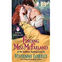 Finding Miss McFarland: The Wallflower Wedding Series by Vivienne Lorret (2014-09-16)
