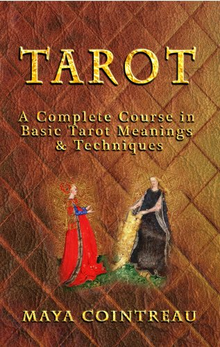 tarot-a-complete-course-in-basic-tarot-meanings-and-techniques-english-edition