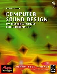 Computer Sound Design: Synthesis techniques and programming (Music Technology)