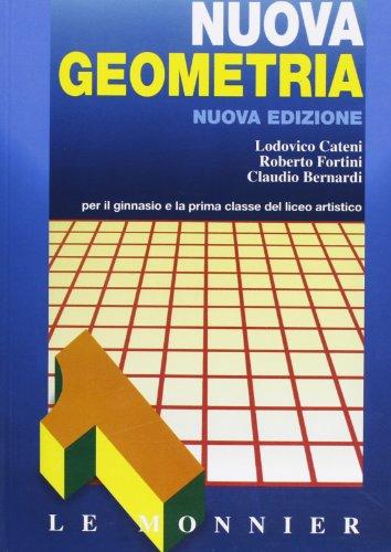 Nuova geometria. Per le Scuole superiori: 1