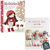 My Crochet Doll and My Knitted Doll 2 Books Bundle Collection with Gift Journal - A fabulous crochet doll pattern with over 50 cute crochet doll clothes and accessories, Knitting patterns for 12 adorable dolls and over 50 garments and accessories