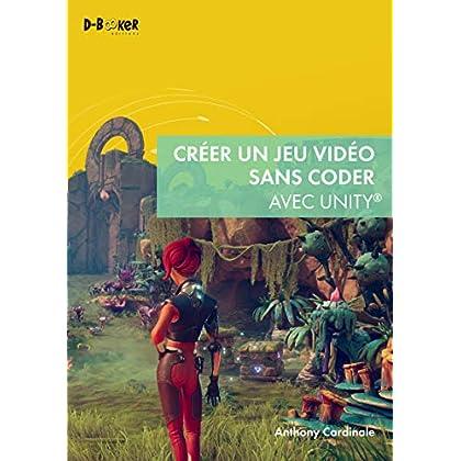 Créer un jeu vidéo sans coder avec Unity (GRAPHISME)