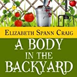 A Body in the Backyard: A Myrtle Clover Mystery, Book 4