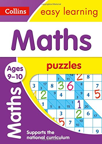 Maths Puzzles Ages 9-10 (Collins Easy Learning KS2)