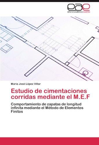Estudio de cimentaciones corridas mediante el M.E.F por López Villar María José