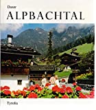 Front cover for the book Alpbachtal by Josef Daxer