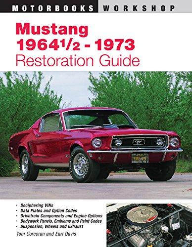 Mustang 1964 1/2 - 73 Restoration Guide par Earl Davis