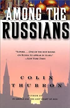 Among the Russians by [Thubron, Colin]