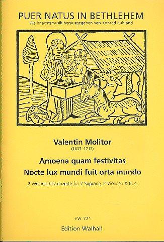 amoena-quam-festivitas-nocte-lux-mundi-fuit-orta-mundo-2-concerts-de-noel-pour-2-soprane-2-violons-e