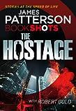 The Hostage: BookShots (A Jon Roscoe Thriller)