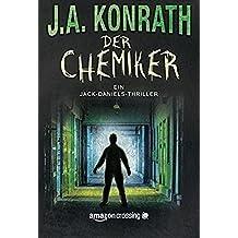 Der Chemiker (Ein Jack-Daniels-Thriller, Band 4)
