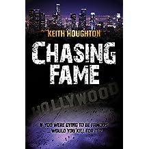 Chasing Fame: A Gabe Quinn Prequel Novella (Gabe Quinn Thrillers Book 4)