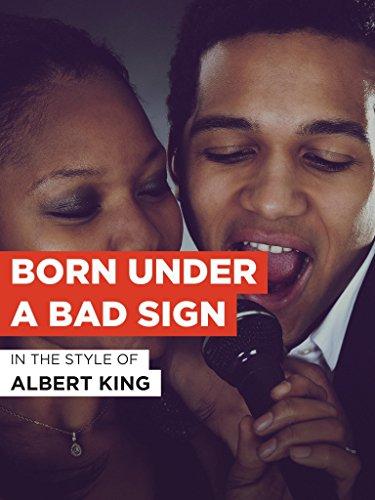 Born Under A Bad Sign im Stil von