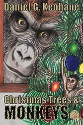 Christmas Trees & Monkeys