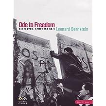 """Ode an die Freiheit - 20 Jahre Mauerfall - Beethoven 9 unter L. Bernstein - das """"Original"""""""