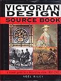 Victorian Design Source Book by Noel Riley (1997-09-02)