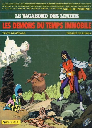 Les démons du temps immobile par Christian Godard, Julio Ribera